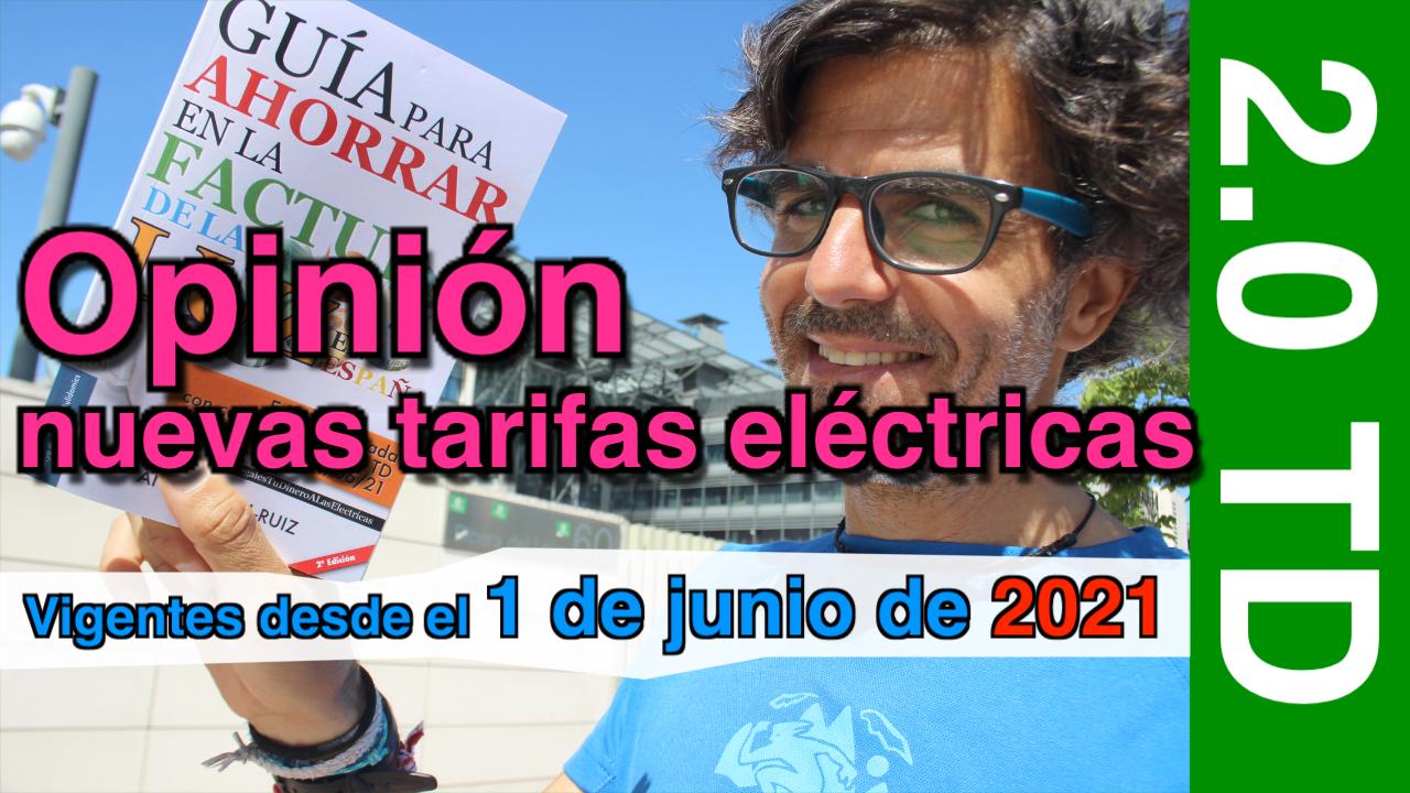 Opinión nuevas tarifas eléctricas 2.0 TD y presentación de la Guía para ahorrar en la factura de la luz —en España